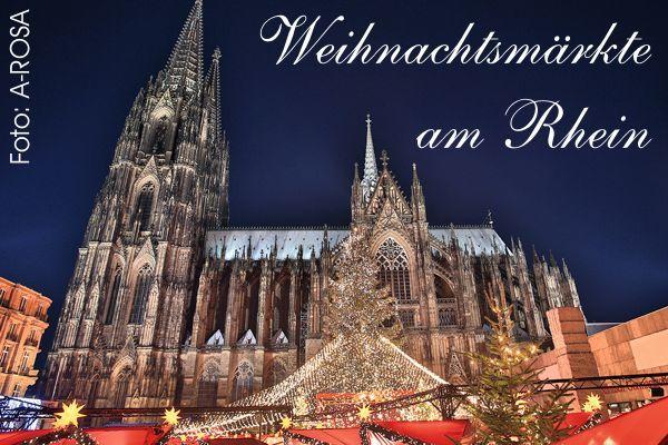 Weihnachtsmärkte am Rhein